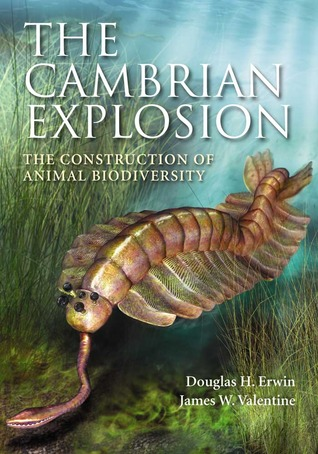 """front cover of """"The Cambrian Explosion"""" by Douglas Erwin and James Valentine"""