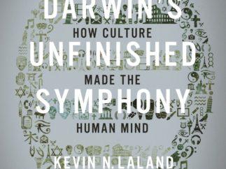 Darwin's Unfinished Symphony